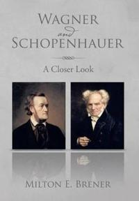 Wagner and Schopenhauer