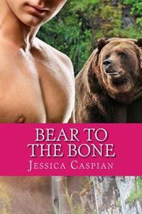 Bear to the Bone: A Paranormal Bbw Billionaire Shifter Tale