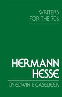 Hermann Hesse: Writers for the Seventies
