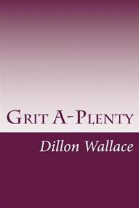 Grit A-Plenty