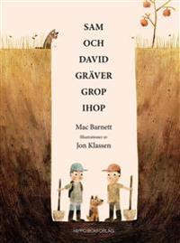 Sam och David gräver grop ihop