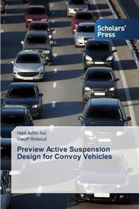 Preview Active Suspension Design for Convoy Vehicles