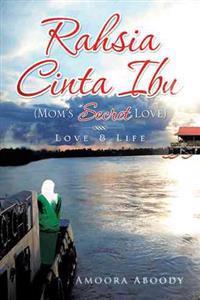 Rahsia Cinta Ibu (Mom's Secret Love): Love & Life