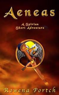 Aeneas: A Spirian Short Adventure