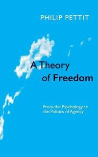 A Theory of Freedom