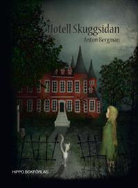 Hotell Skuggsidan