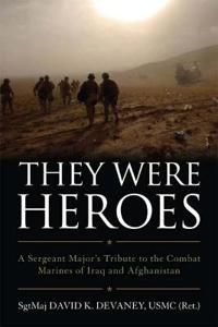 They Were Heroes