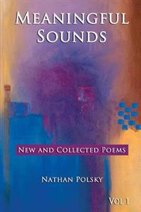 Meaningful Sounds: New and Collected Poems