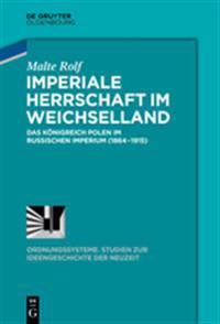 Imperiale Herrschaft Im Weichselland