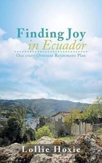 Finding Joy in Ecuador