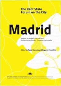 Kent State Forum on the City: Madrid