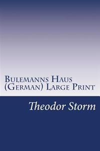 Bulemanns Haus (German)