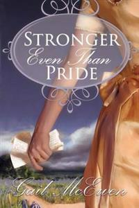 Stronger Even Than Pride