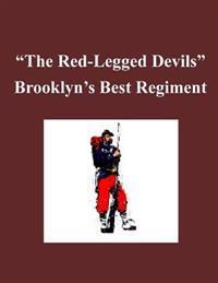 'the Red-Legged Devils' - Brooklyn's Best Regiment