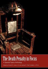 The Death Penalty in Focus: A Special Topics Anthology
