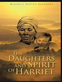 The Daughters and Spirit of Harriet