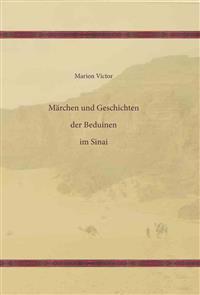 Marchen Und Geschichten Der Beduinen Im Sinai