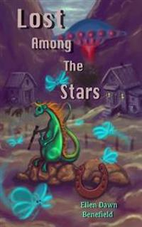 Lost Among the Stars: Lost Among the Stars--All Corporal Jacy Lonigan Wanted Was to Win the War Against the Alien Invaders and Go Home to th