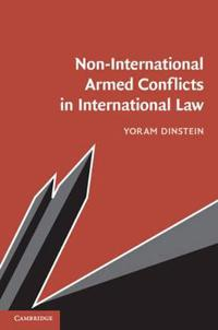 Non-International Armed Conflicts in International Law