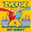 #Sverige. Superlagom är bäst