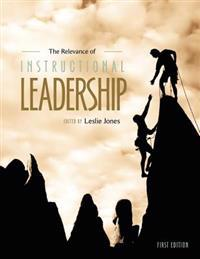 The Relevance of Instructional Leadership
