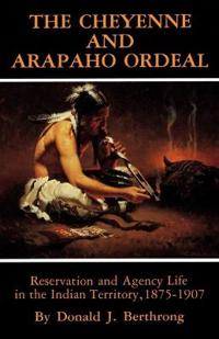 The Cheyenne and Arapaho Ordeal