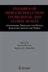 Dynamics of Mercury Pollution on Regional and Global Scales