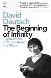 Beginning of infinity - explanations that transform the world
