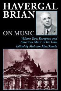 Havergal Brian on Music