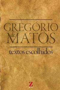 Gregorio Matos Guerra: Textos Escolhidos: Preparatorio Ufrgs
