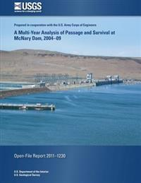 A Multi-Year Analysis of Passage and Survival at McNary Dam, 2004-09