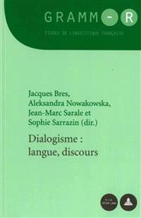 Dialogisme: Langue, Discours