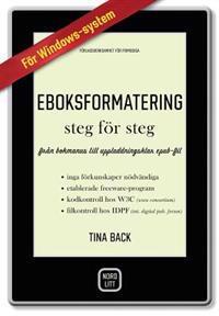 Eboksformatering Steg for Steg: Från Bokmanus Till Uppladdningsklar Epub-Fil