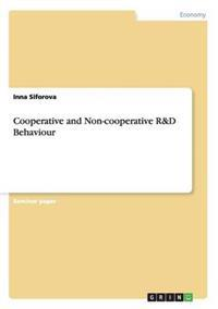 Cooperative and Non-Cooperative R&d Behaviour