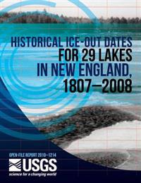 Historical Ice-Out Dates for 29 Lakes in New England, 1807?2008