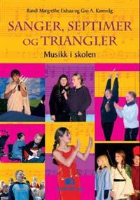 Sanger, septimer og triangler - Randi Margrethe Eidsaa, Gro A. Kamsvåg pdf epub