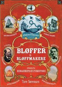 Bløffer og bløffmakere - Tore Sørensen   Inprintwriters.org