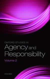 Oxford Studies in Agency and Responsibility: Freedom and Resentment at 50