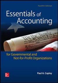 Essentials of Accounting for Governmental and Not-for-Profit Organizations (Int'l Ed)