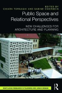Public Space and Relational Perspectives