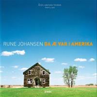 Da æ var i Amerika - Rune Johansen | Ridgeroadrun.org