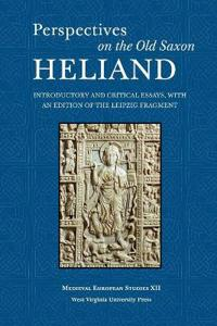 Perspectives on the Old Saxon Heliand