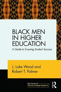 Black Men in Higher Education
