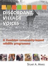 Discordant Village Voices