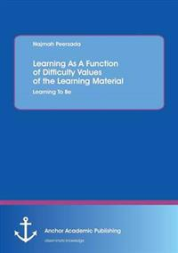 Learning as a Function of Difficulty Values of the Learning Material