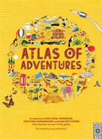 Atlas of adventures - a collection of natural wonders, exciting experiences