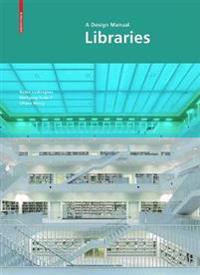 Libraries – a Design Manual