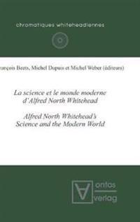 La science et le monde moderne d'Alfred North Whitehead?