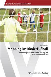 Mobbing Im Kinderfussball