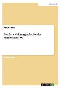 Die Entwicklungsgeschichte Der Mannesmann AG